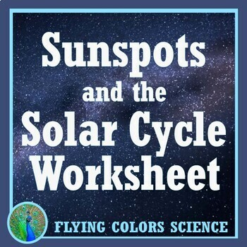 NGSS MS-ESS1 Space & Astronomy Worksheet:  Sunspots & the Solar Cycle