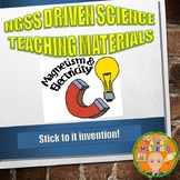 NGSS MS./HS. Forces and Interactions: Stick to it Invention!
