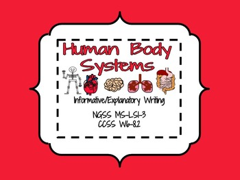 NGSS MS-LS1-3 Human Body Systems Writing Assignment and Rubric
