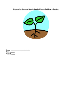 NGSS MS-LS1-4 Evidence Packet on Plant Reproduction