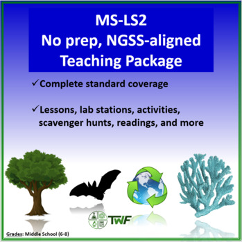 NGSS - MS LS2 Ecosystems - Complete Resource Package