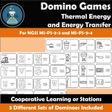 Thermal Energy and Energy Transfer Vocabulary Dominoes NGSS MS-PS-3-3 and 3-4