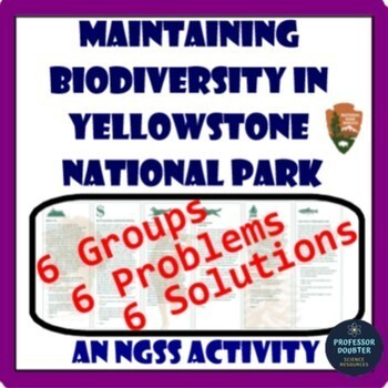 NGSS Maintaining Biodiversity in Yellowstone National Park Activity MS-LS2-5