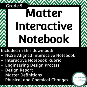 NGSS Matter Interactive Notebook