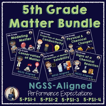 NGSS Matter and Its Interactions Bundle