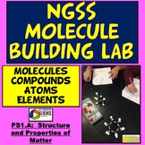NGSS MS-PS1-1: Molecule Building Lab Elements Atoms Compounds Molecules Formulas