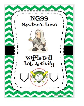 NGSS Newton's Law's Wiffel Ball Project