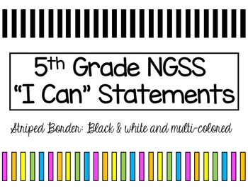 NGSS Objectives - 5th Grade I Can Statement Posters - Striped