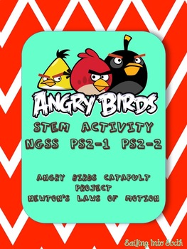 NGSS PS2-1 & PS2-2 Angry Birds Lab - STEM Newton's Laws Activity