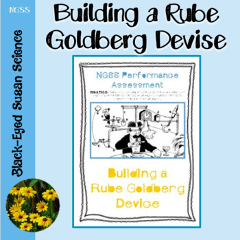 NGSS Performance Assessment  Rube Goldberg Device