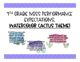 NGSS Performance Expectations- Watercolor Cactus Theme!