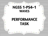 NGSS Performance Task 1st Grade Waves 1-PS4-1