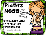 Plants -Next Generation Science (NGSS)  Structure, Function, and Info. 1st grade