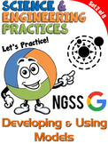 NGSS Practice: Developing & Using Models (Distance Learning)