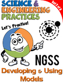 NGSS Practice: Developing and Using Models