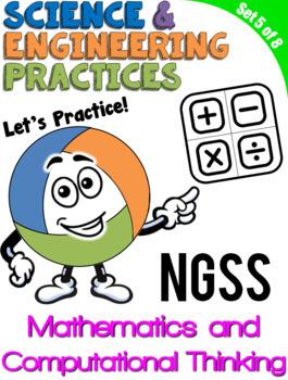 NGSS Practice: Using Mathematics and Computational Thinking