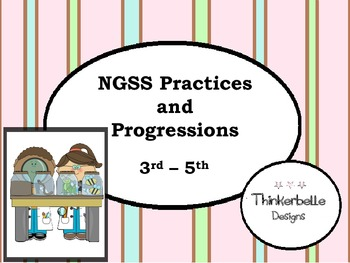 NGSS Practices and Progressions 3rd - 5th