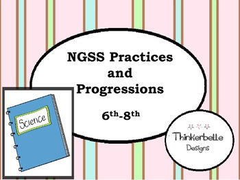 NGSS Practices and Progressions 6th - 8th