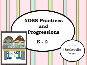 NGSS Practices and Progressions K - 2
