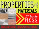Properties of Materials NGSS-Engineering Design Challenge! - (2-PS1)(2-ETS1)