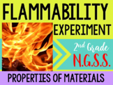 Properties of Materials-Flammability Experiment & Lesson! NGSS Aligned