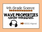 NGSS Resource - Wave Properties Worksheet