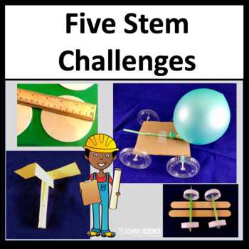 NGSS STEM Engineering Challenges 3-5-ETS1-1, 3-5-ETS1-2 and 3-5-ETS1-3 Set Two
