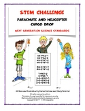 NGSS STEM Grades 3-12 Challenge Parachute and Helicopter Cargo Drop