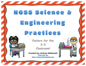 Next Generation Science and Engineering Practices Posters NGSS Grades 3-5 8.5x11