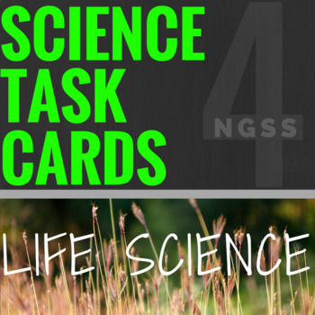 NGSS Science Task Cards: Life Science (Biology) -16 Cards-