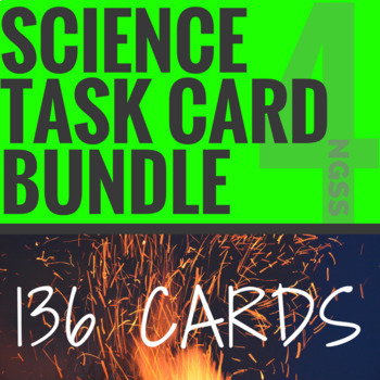 NGSS Science Task Cards YEAR LONG BUNDLE (136 Cards) 4th Grade
