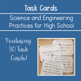 NGSS Science and Engineering Practice Task Cards for High School