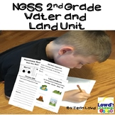 *NGSS* Second Grade Water and Land Unit