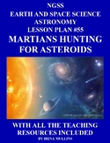 NGSS Space Science Astronomy Lesson Plan #55 Martians Hunting for Asteroids