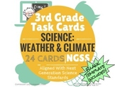 NGSS Science Task Cards: Weather & Climate (24 Cards) 3rd Grade