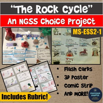 NGSS The Rock Cycle Choice Projects with Rubric!! MS-ESS2-1