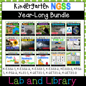 NGSS: YEAR-LONG Kindergarten Bundle