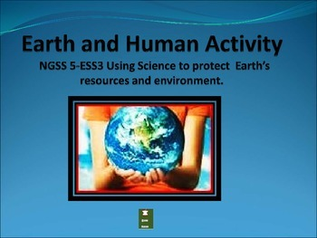 Earth and Human Activity : NGSS Grade 5-ESS3
