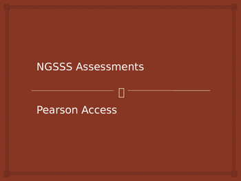 NGSSS - Pearson Test Administrator Training