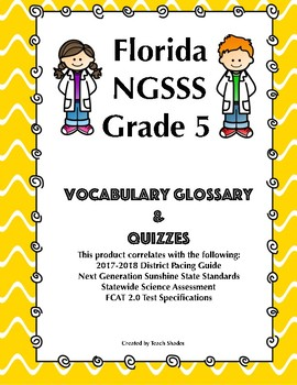 Science Vocabulary Glossary & Quiz : SSA & FCAT 2.0