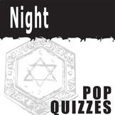 NIGHT 5 Pop Quizzes (by Elie Wiesel)