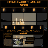NIGHT   ELIE WIESEL NIGHT   CREATE, EVALUATE, ANALYZE   END OF BOOK PROJECT