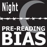 NIGHT PreReading Bias (by Wiesel)