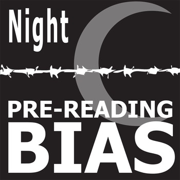 NIGHT PreReading Bias (by Wiesel)