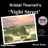 NIGHT STREET by Kristel Thornell Teacher Text Guides and W