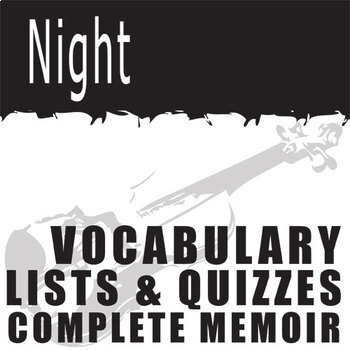 NIGHT Vocabulary Complete Novel (120 words)