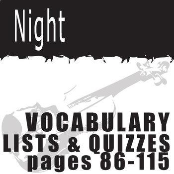 NIGHT Vocabulary List and Quiz (30 words, pgs 86-115)
