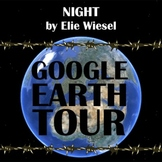 NIGHT by Elie Wiesel - Google Earth Introduction Tour