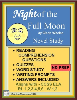 NIGHT of the FULL MOON, Novel Study