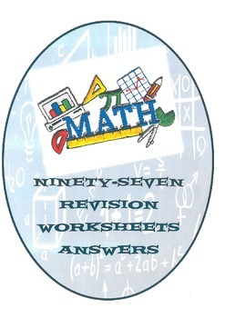 NINETY-SEVEN REVISION WORKSHEETS - ANSWERS